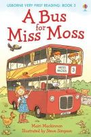 Mairi Mckinnon - Bus for Miss Moss (Very First Reading) - 9781409507055 - V9781409507055
