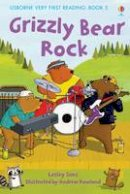 Lesley Sims - Grizzly Bear Rock (Very First Reading) - 9781409507079 - V9781409507079