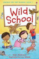 Mairi Mckinnon - Wild School (Very First Reading) - 9781409507130 - V9781409507130