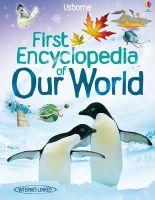 Felicity Brooks - First Encyclopedian of Our World (Usborne First Encyclopedia) - 9781409514305 - V9781409514305