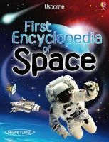Paul Dowsell - First Encyclopedia of Space (Usborne First Encyclopaedias) - 9781409514312 - V9781409514312