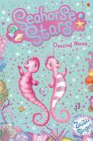 Zuzu Singer - Dancing Waves (Seahorse Stars) - 9781409520306 - V9781409520306