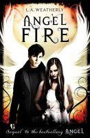 L.A. Weatherly - Angel Fire (Angel Trilogy) - 9781409522010 - KOC0007190