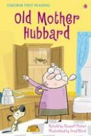 Russell Punter - Old Mother Hubbard (Usborne First Reading) - 9781409522218 - KEX0296319