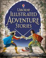 Various Authors - Illustrated Stories of Adventure. - 9781409522300 - V9781409522300