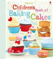 Abigail Wheatley - Children's Book of Baking Cakes (Usborne Cookbooks) - 9781409523369 - 9781409523369