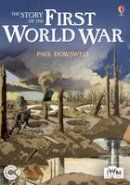 Dowswell, Paul - The Story of the First World War - 9781409523468 - KSG0015482