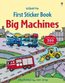 Felicity Brooks - Big Machines Sticker Book (Usborne First Sticker Books) - 9781409524168 - V9781409524168