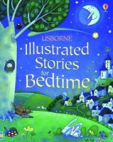 Various - Illustrated Stories for Bedtime (Illustrated Story Collections) - 9781409525271 - V9781409525271