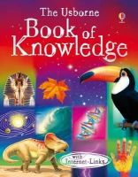 Emma Helbrough - The Usborne Book of Knowledge. Edited by Emma Helbrough (Usborne Internet-linked Reference) - 9781409527688 - V9781409527688