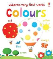 Bonnet, Rosalinde - Very First Words: Colours - 9781409535324 - V9781409535324