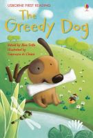 Alex Frith - Greedy Dog (First Reading Level 2) - 9781409535836 - V9781409535836