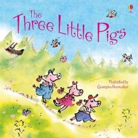 Susanna Davidson, George (I Overwater - Three Little Pigs (Picture Storybook) - 9781409537113 - V9781409537113