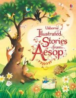 Susanna Davidson - Illustrated Stories from Aesop (Usborne Illustrated Story Collections) - 9781409538875 - 9781409538875