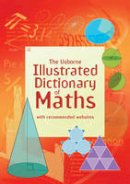 Kirsteen Rogers - Illustrated Dictionary of Maths (Illustrated Dictionaries) - 9781409546962 - V9781409546962