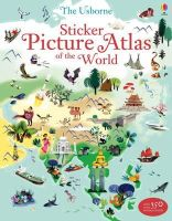 Lake, Sam, Ragondet, N (Illus) - Sticker Picture Atlas of the World (Sticker Book) - 9781409550013 - V9781409550013