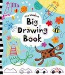 Watt, Fiona - Big Drawing Book - 9781409550297 - V9781409550297