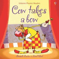 Punter, Russell - Cow Takes a Bow (Phonic Stories) - 9781409550518 - V9781409550518