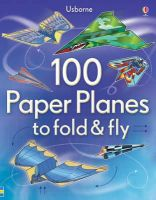 Andy Tudor - 100 Paper Planes to Fold and Fly - 9781409551119 - V9781409551119