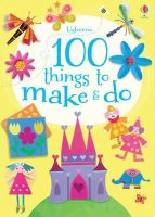 Fiona Et Al Watt - 100 Things to Make & Do - 9781409554592 - V9781409554592