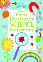 Khan, Sara - First Illustrated Science Dictionary - 9781409555407 - V9781409555407