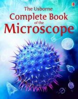 Rogers, Kirsteen - Complete Book of the Microscope - 9781409555513 - V9781409555513