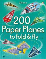 - 200 Paper Planes to Fold and Fly - 9781409557067 - KIN0036146