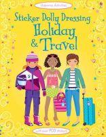 Bowman, Lucy; Watt, Fiona - Sticker Dolly Dressing Holiday & Travel - 9781409557319 - V9781409557319