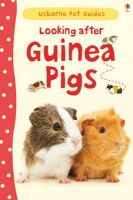 Howell, Laura - Looking After Guinea Pigs - 9781409561880 - V9781409561880
