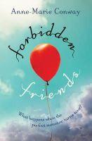 Conway, Anne-Marie - Forbidden Friends - 9781409561903 - V9781409561903