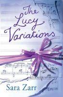 Sara Zarr - The Lucy Variations - 9781409562689 - V9781409562689