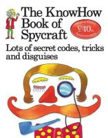Travis, Falcon; Hindley, Judy - The KnowHow Book of Spycraft - 9781409562917 - V9781409562917