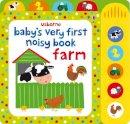 Fiona Watt - Baby's Very First Noisy Book Farm (Baby's Very First Books) - 9781409563440 - V9781409563440