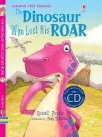 Russell Punter - The Dinosaur Who Lost His Roar - 9781409563570 - 9781409563570