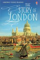 Jones, Rob Lloyd - The Story of London (Young Reading Series Three) - 9781409564003 - V9781409564003