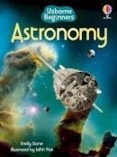 Bone, Emily - Astronomy (Usborne Beginners) - 9781409565246 - V9781409565246