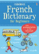 Davies, Helen - French Dictionary for Beginners (Usborne Language Dictionary for Beginners) - 9781409566281 - V9781409566281