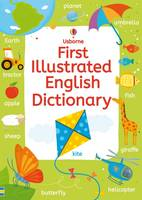 Wardley, Rachel; Bingham, Jane - First Illustrated English Dictionary - 9781409570486 - V9781409570486