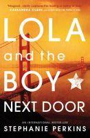 Perkins, Stephanie - Lola and the Boy Next Door - 9781409579946 - V9781409579946