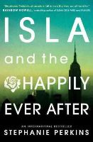 Perkins, Stephanie - Isla and the Happily Ever After - 9781409581130 - V9781409581130