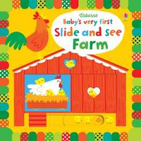 Watt, Fiona - Baby's Very First Slide and See Farm (Baby's Very First Books) - 9781409581277 - V9781409581277