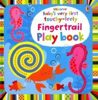 Fiona Watt - Baby's Very First Touchy-Feely Fingertrail Play Book (Baby's Very First Books) - 9781409581536 - V9781409581536