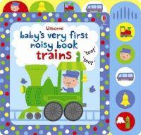 Fiona Watt - Baby's Very First Noist Book Train (Baby's Very First Books) - 9781409581550 - V9781409581550