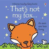 Fiona Watt - That's Not My Fox - 9781409581567 - V9781409581567