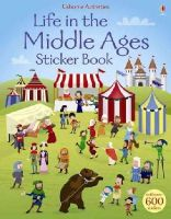 Fiona Watt - Life in the Middle Ages Sticker Book - 9781409581642 - V9781409581642