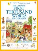 Heather Amery - First Thousand Words in German - 9781409583035 - V9781409583035