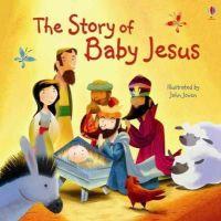 Elizabeth Tanner - The Story of Baby Jesus (Usborne Picture Books) - 9781409583769 - V9781409583769