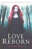 Yvonne Woon - Love Reborn (Dead Beautiful) - 9781409583776 - V9781409583776