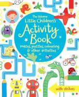 Various - The Usborne Little Children's Activity Book: Mazes, Puzzles and Colouring - 9781409586692 - V9781409586692