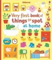 Watt, Fiona - Very First Book of Things to Spot: at Home - 9781409596455 - V9781409596455